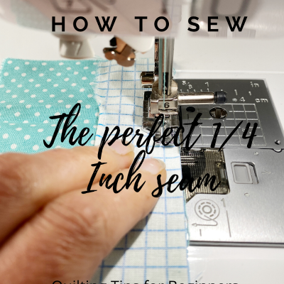 """sewing the perfect seam, with a 1/4"""" foot"""